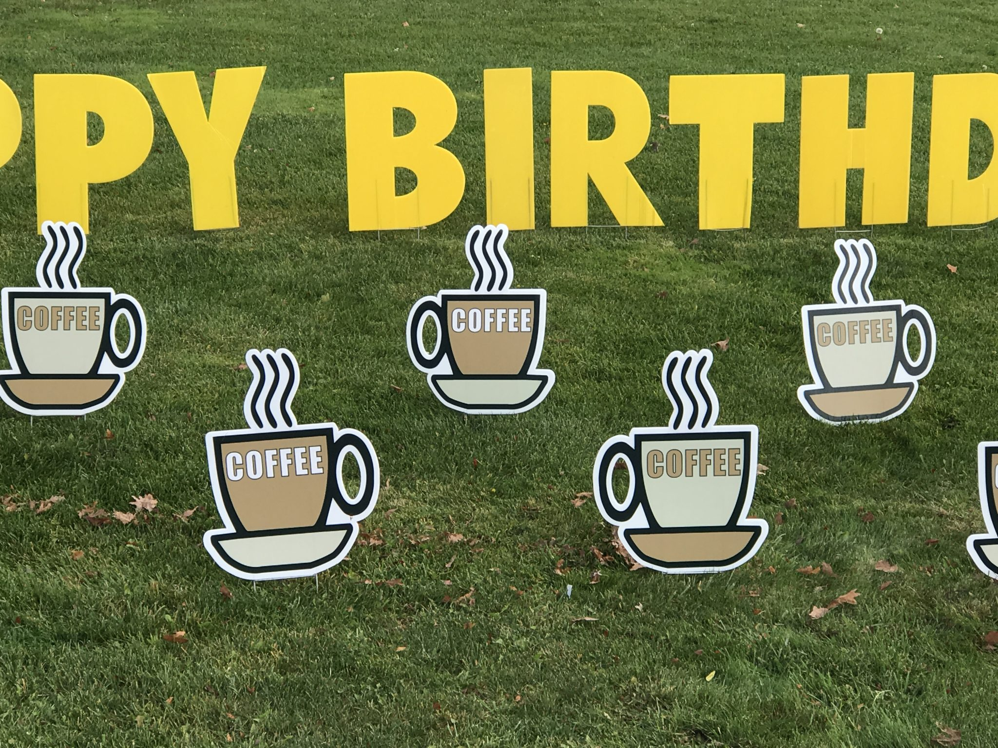 Coffee Cup Mug Yard Greetings Cards Lawn Signs Happy Birthday over the hill