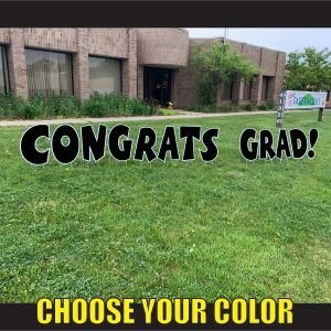 CHOOSE congrats grad coroplast corrugated happy birthday yard greeting lawn sign