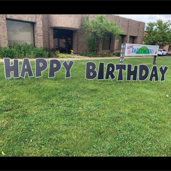coroplast corrugated plastic black and white wacky letters happy birthday yard greetings