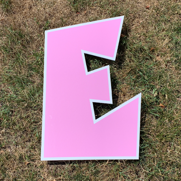 pink letter e yard greetings cards corrugated plastic coroplast happy birthday lawn
