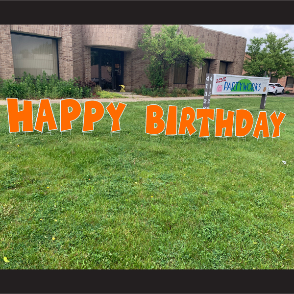 orange happy birthday coroplast letters yard greetings lawn signs