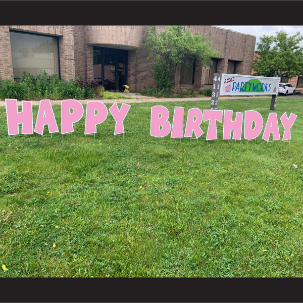 pink happy birthday coroplast letters yard greetings lawn signs