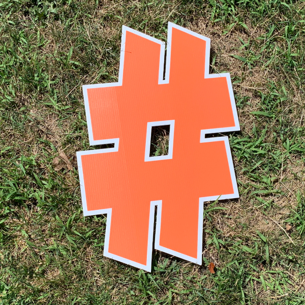 orange symbol hashtag # yard greetings cards corrugated plastic coroplast happy birthday lawn